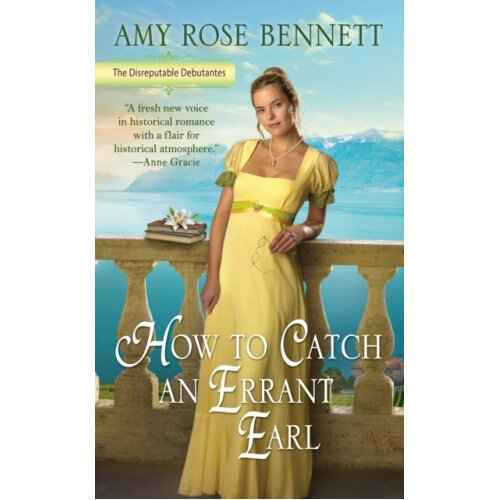 How To Catch An Errant Earl by Bennett & Amy Rose