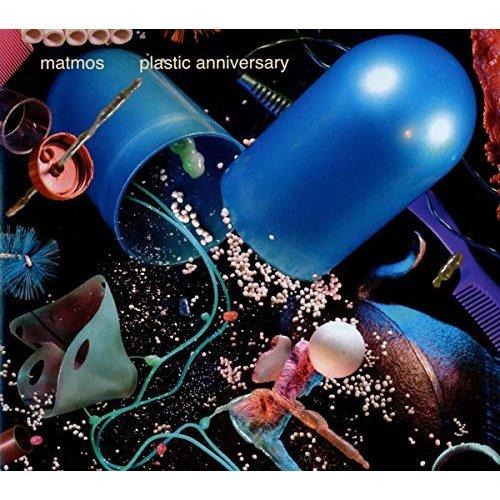 MATMOS - PLASTIC ANNIVERSARY [CD]