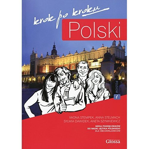 Polski, Krok Po Kroku: Level A1: Coursebook for Learning Polish as a Foreign Language