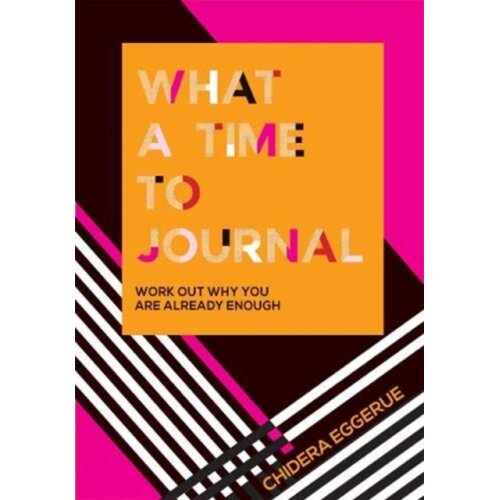 What a Time to Journal by Eggerue & Chidera