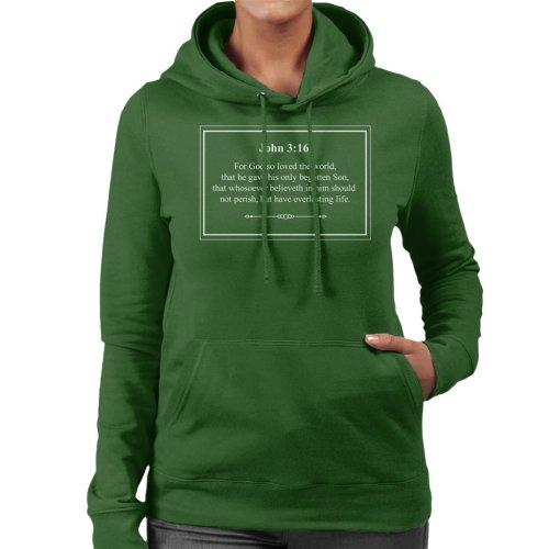 Religious Quotes Everlasting Life John 3 16 Women's Hooded Sweatshirt