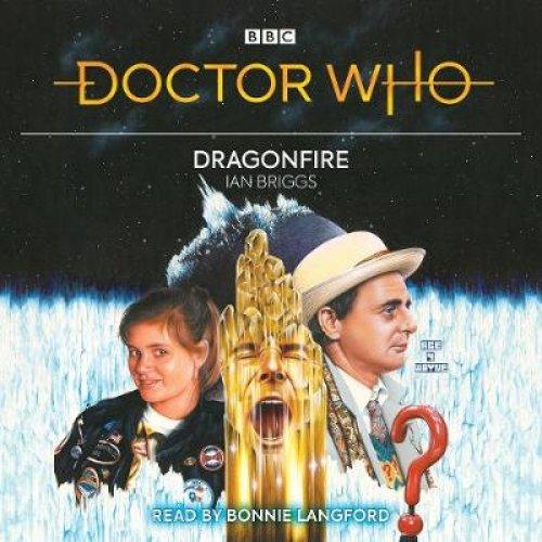 Doctor Who: Dragonfire: 7th Doctor Novelisation (Audio CD)