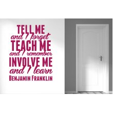 Benjamin Franklin Tell Me And I Forget Teach Me And I Remember Wall Stickers Art Decals - Medium (Height 57cm x Width 44cm) Violet