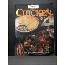 Chicken Cookbook: Plus Duck; Quail; Turkey; Goose and More - Used
