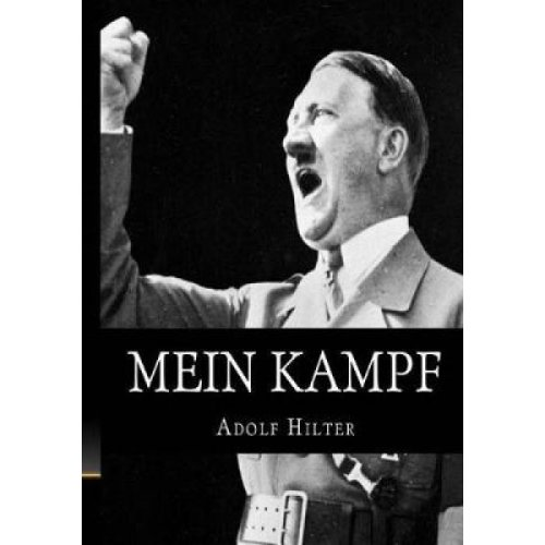 Mein Kampf  The Original Accurate and Complete English Translation by Adolf Hitler