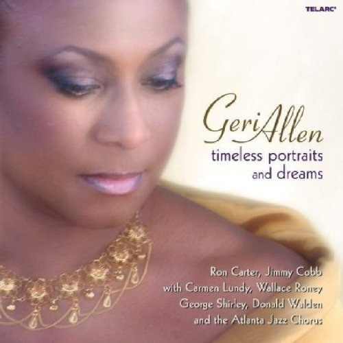 Geri Allen - Timeless Portraits and Dreams [CD]