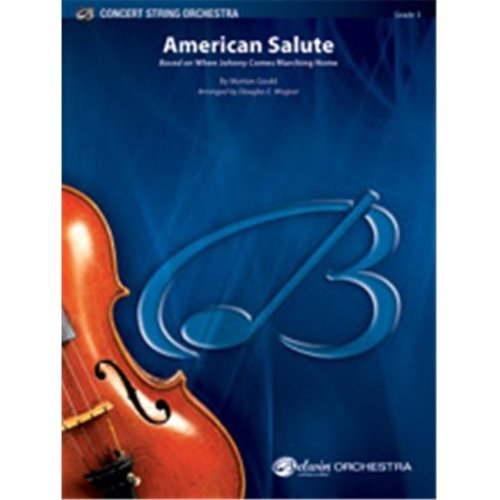 Alfred 00-45849 American Salute by Morton Gould - arr. Douglas E. Wagner