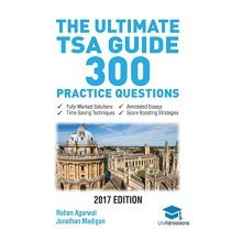 The Ultimate TSA Guide- 300 Practice Questions: Fully Worked Solutions, Time Saving Techniques, Score Boosting Strategies, Annotated Essays, 2017 ...