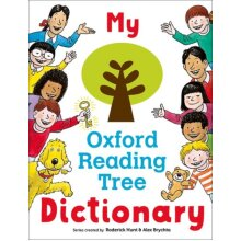 My Oxford Reading Tree Dictionary by Hunt & Roderick