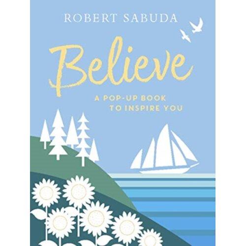 Believe by Sabuda & Robert