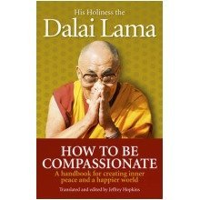 How to Be Compassionate - Used
