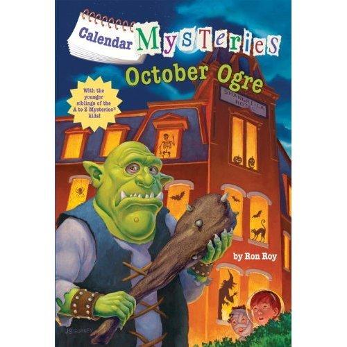 Calendar Mysteries #10: October Ogre (Stepping Stone Books)