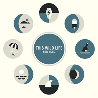 This Wild Life - Low Tides [CD]
