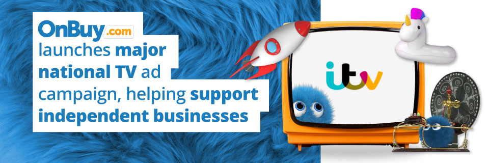 OnBuy launches major national TV ad campaign, helping support independent businesses