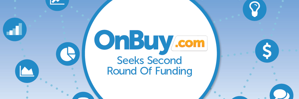 OnBuy Seeks Second Round Of Funding For Growth Opportunities