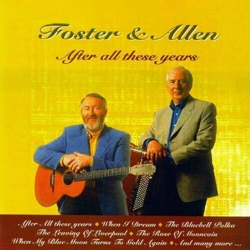 Foster & Allen - After All These Years CD