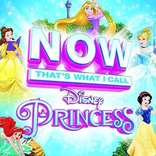 Now Thats What I Call Disney Princess [CD]
