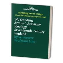'No Standing Armies': Antiarmy Ideology in Seventeenth-century England - Used