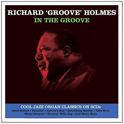 Richard Groove Holmes - in the Groove [3cd Box Set]