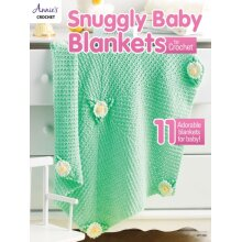 Snuggly Baby Blankets to Crochet by Crochet & Annies