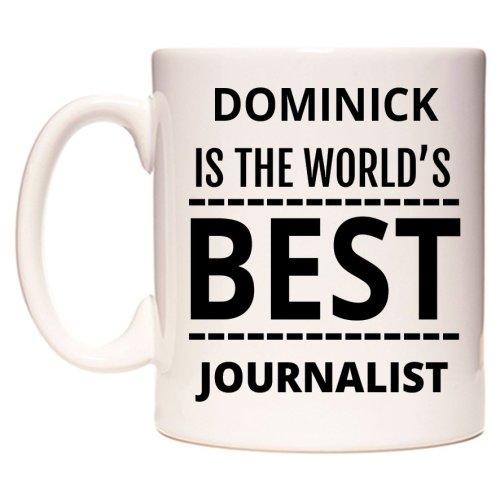 DOMINICK Is The World's BEST Journalist Mug