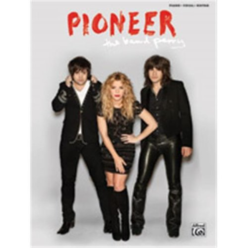 Alfred 00-41490 BAND PERRY, THE PIONEER - PVG FOLIO