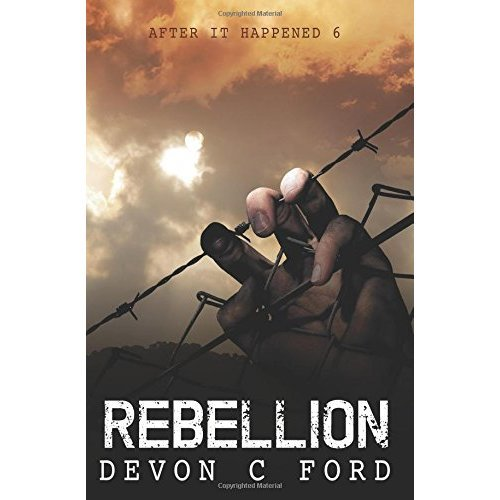 Rebellion: After It Happened 6