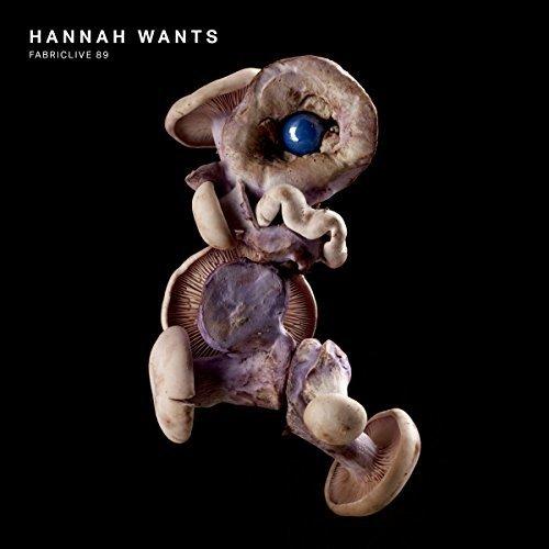 Hannah Wants - Fabriclive 89: Hannah Wants [CD]