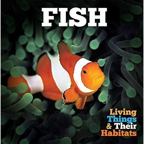 Fish (Living Things and Their Habitats)