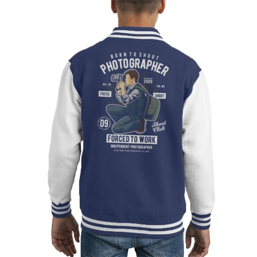 Photographer Born To Shoot Forced To Work Kid's Varsity Jacket