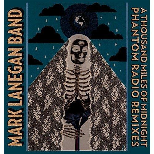 Mark Lanegan Band - a Thousand Miles of Midnight - Phantom Radio R [CD]
