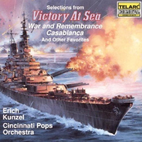 Cincinnati Pops Orchestra and Erich Kunzel - Selections from Victory at Sea and Other Favorites [CD]