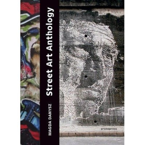 Street Art Anthology