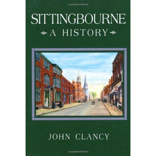 Sittingbourne A History
