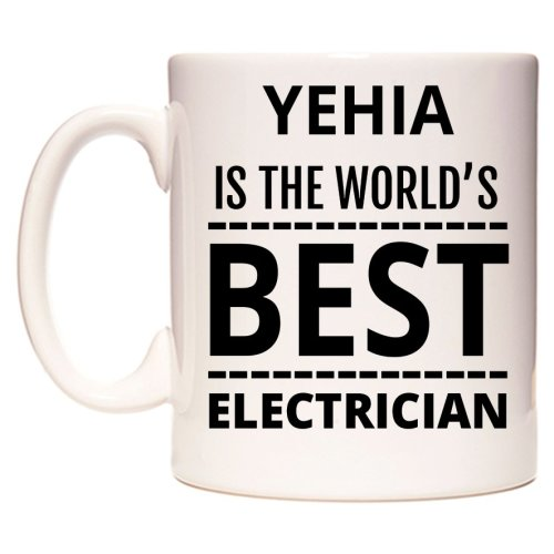 YEHIA Is The World's BEST Electrician Mug