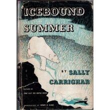 Icebound Summer , Sally Carrighar - Used