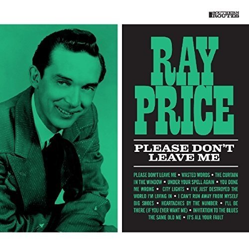 Ray Price - Please Dont Leave Me [CD]