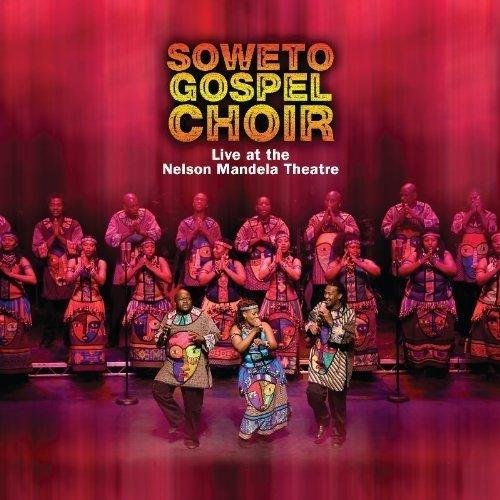 Soweto Gospel Choir - Live at Nelson Mandela Theatre [CD]