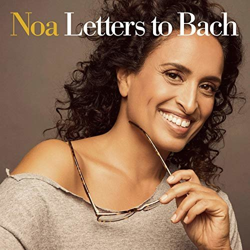 NOA - LETTERS TO BACH [CD]