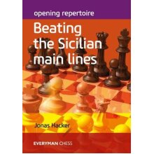 Opening Repertoire Beating the Sicilian Main Lines - Used
