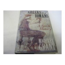 The Greeks and Romans: A Social History - Used