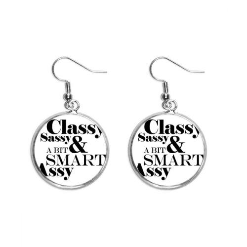 Classy Sassy & A Bit Smart Assy Quote Ear Dangle Silver Drop Earring Jewelry Woman