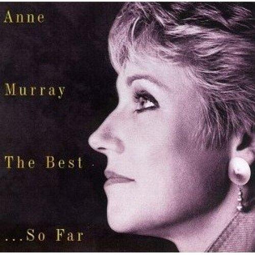 Anne Murray - the Best...so Far [CD]