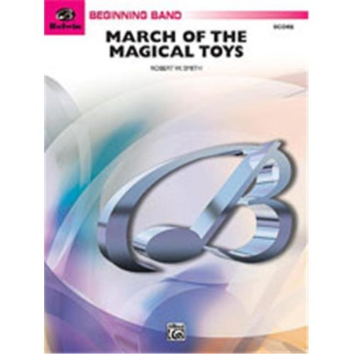 Alfred 00-BD9774 MARCH OF THE MAGICAL TOYS-CB