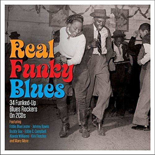 Real Funky Blues [double Cd]