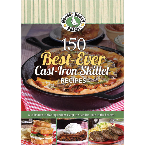 150 Best-Ever Cast-Iron Skillet Recipes Cookbook-