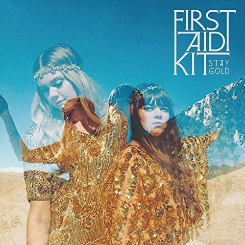 First Aid Kit - Stay Gold | CD Album