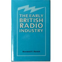 The Early British Radio Industry - Used