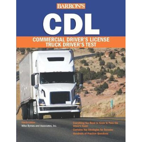 Cdl Commercial Driver's License Test Barron's Cdl Truck Driver's Test