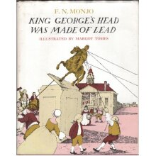 King George's Head Was Made of Lead , F. N. Monjo - Used